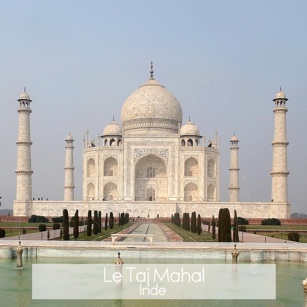 Le Taj Mahal En Inde Les 20 Plus Beaux Monuments Du